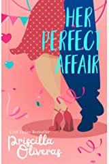 Her Perfect Affair (Matched to Perfection Book 2) Kindle Edition
