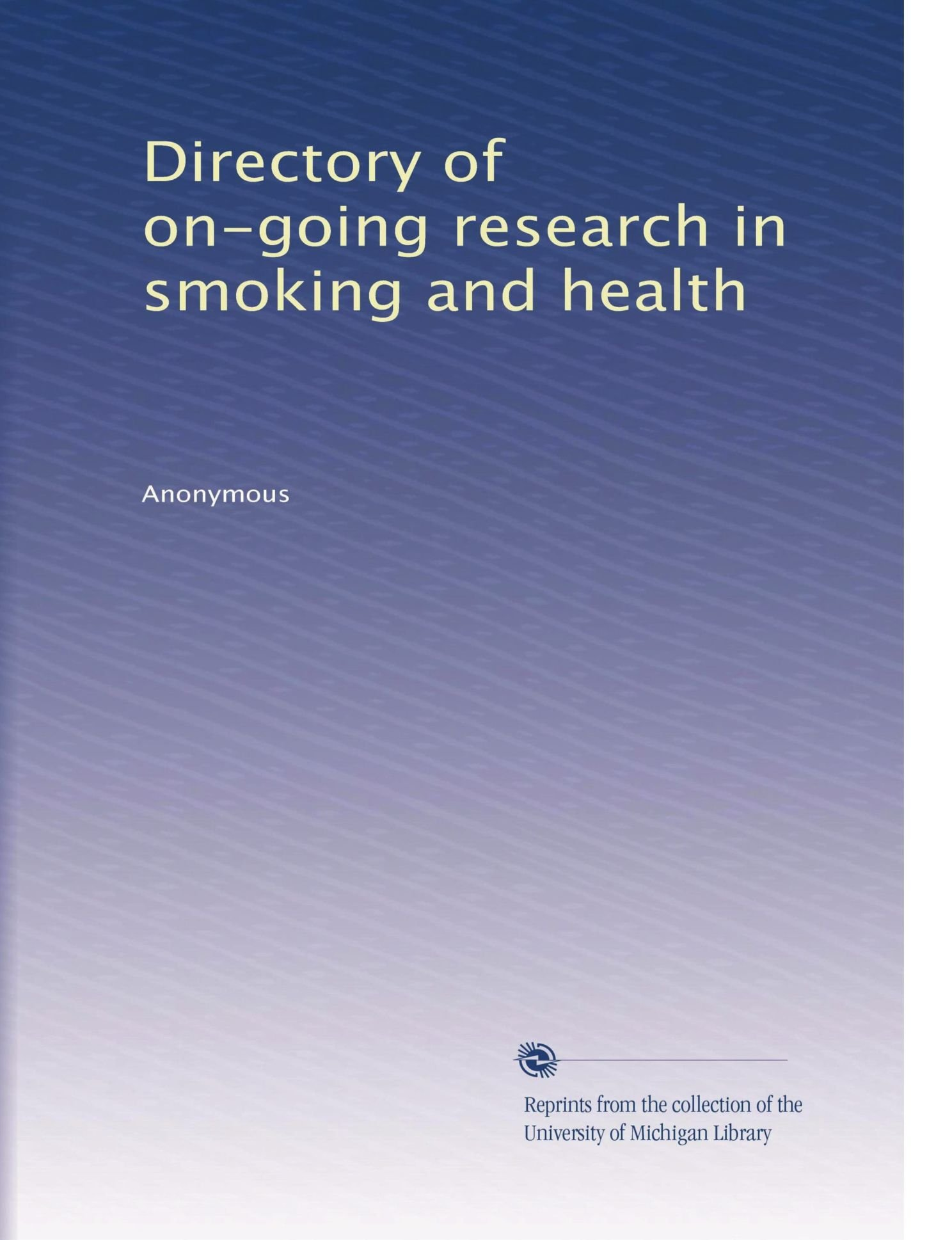 Download Directory of on-going research in smoking and health (Volume 4) pdf