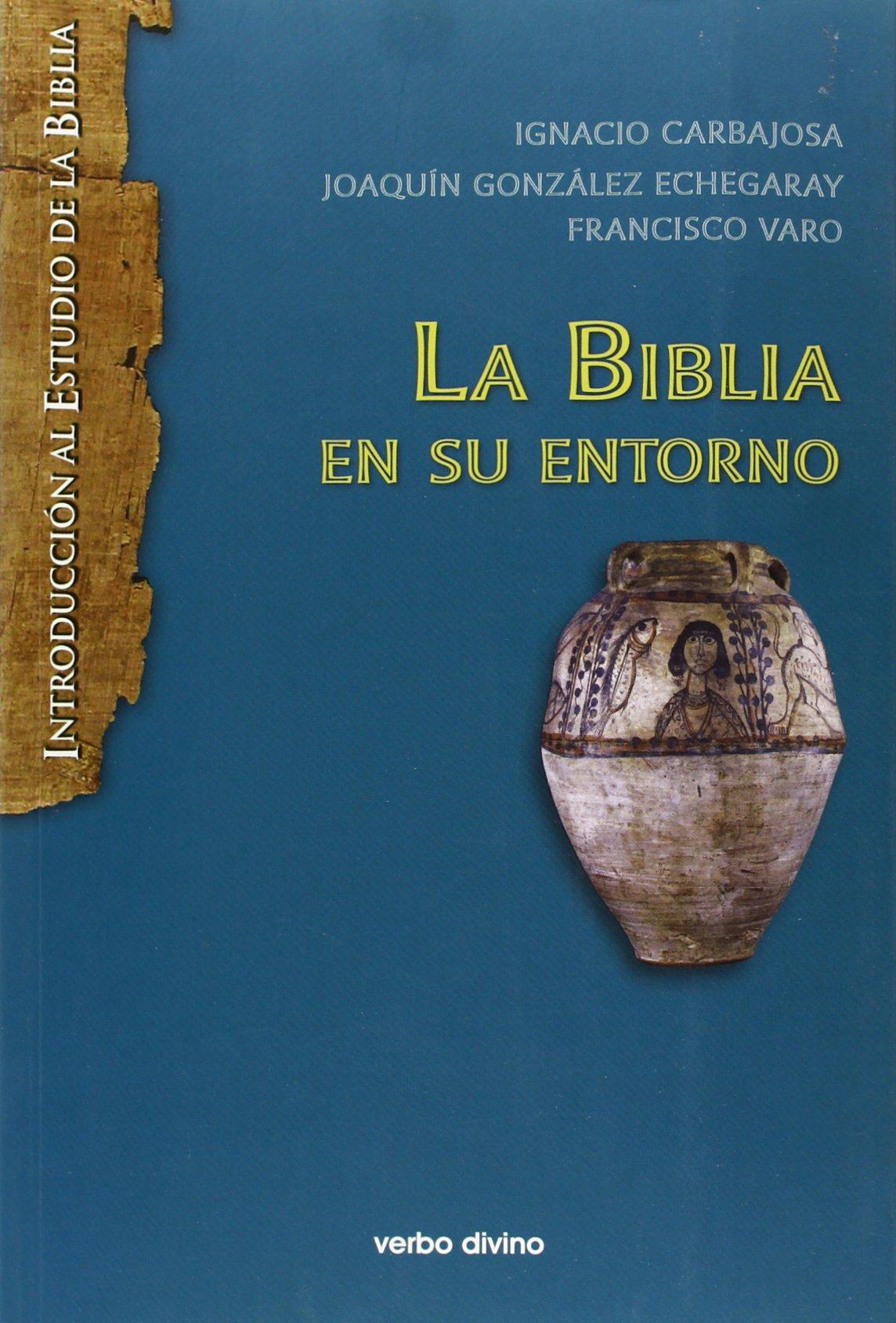Biblia En su entorno nueva ed. Rca Introducción al estudio de la ...