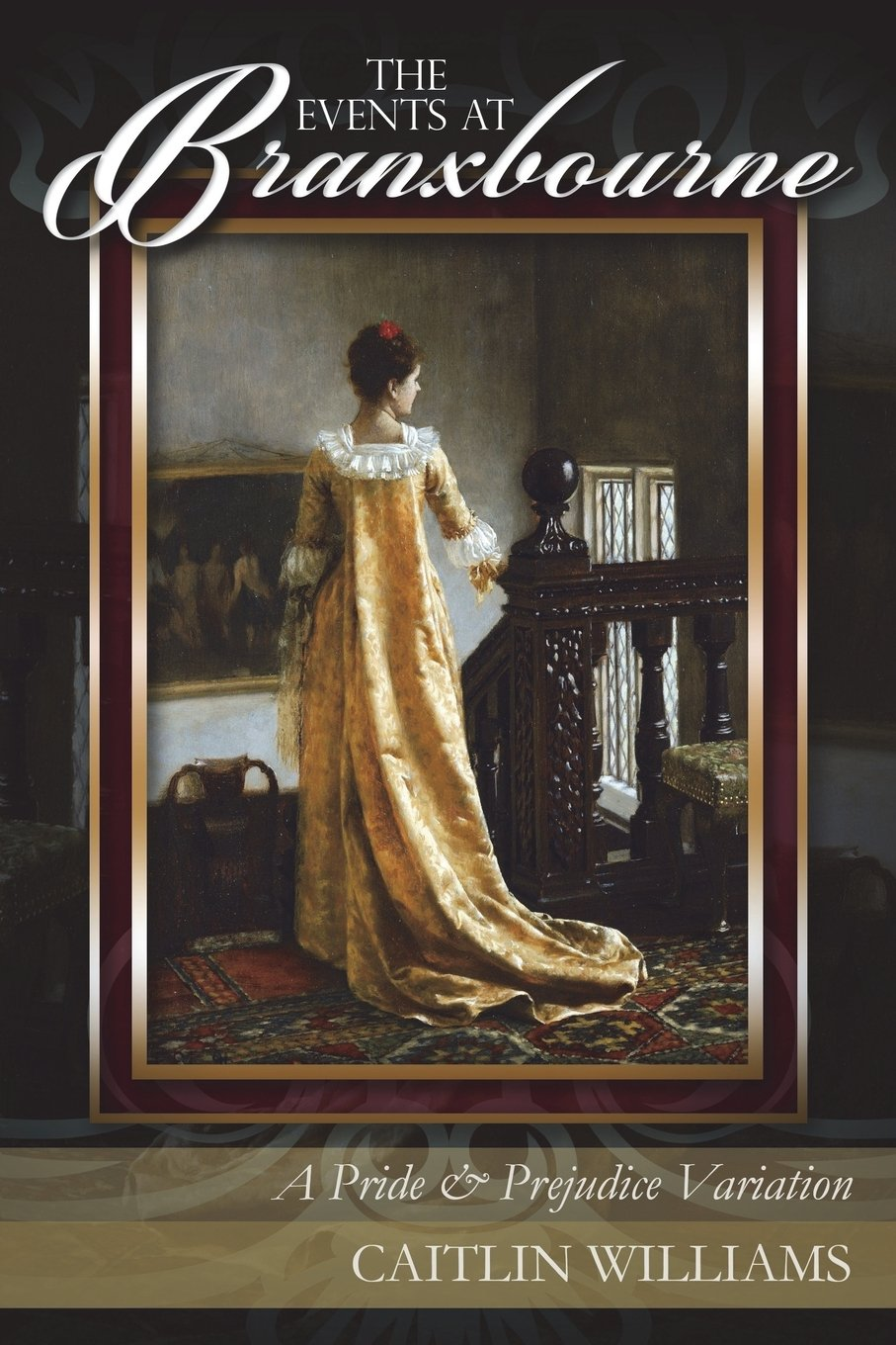 The Events at Branxbourne: A Pride and Prejudice Variation: Caitlin  Williams: 9781720819790: Amazon.com: Books