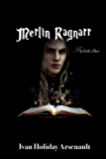 Merlin Ragnarr: The Book of Lies (2nd Edition)