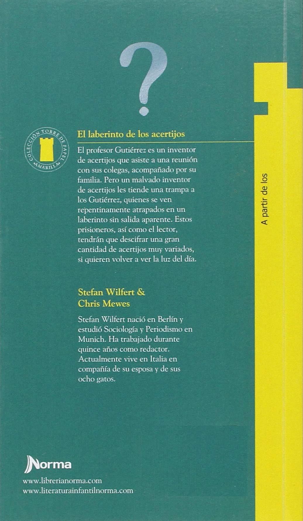El Laberinto de Los Acertijos (Torre de Papel Amarilla) (Spanish Edition): Chris Mewes, Stefan Wilfert: 9789580481720: Amazon.com: Books