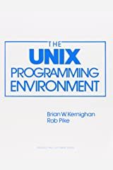 The Unix Programming Environment (Prentice-Hall Software Series) Paperback