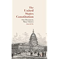 Image for The United States Constitution: One Document, Many Choices