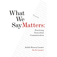 What We Say Matters: Practicing Nonviolent Communication (English Edition)
