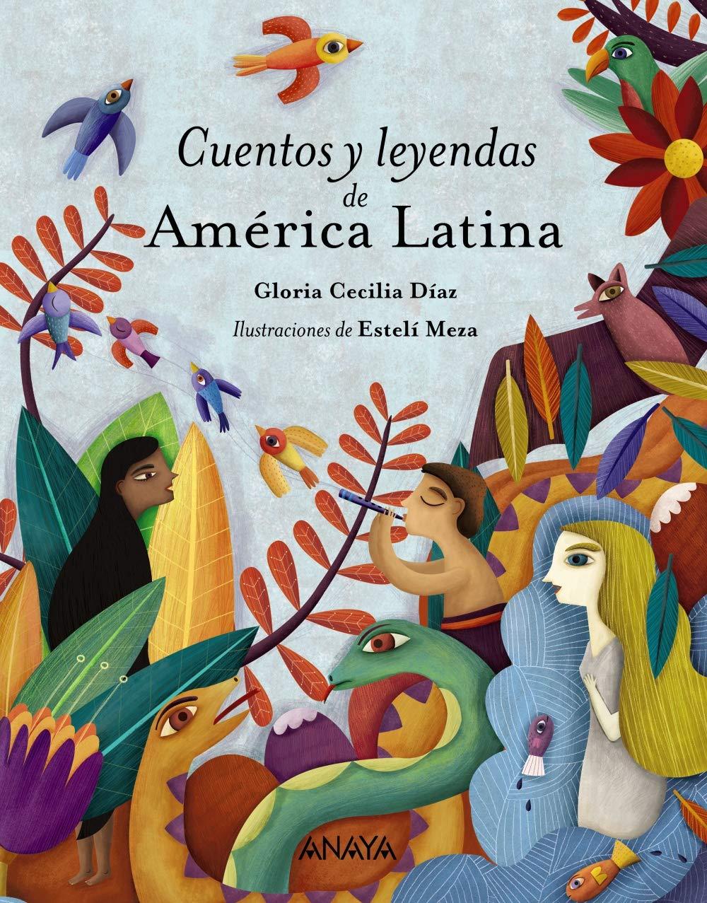 Cuentos y leyendas de América Latina Literatura Infantil 6-11 Años ...