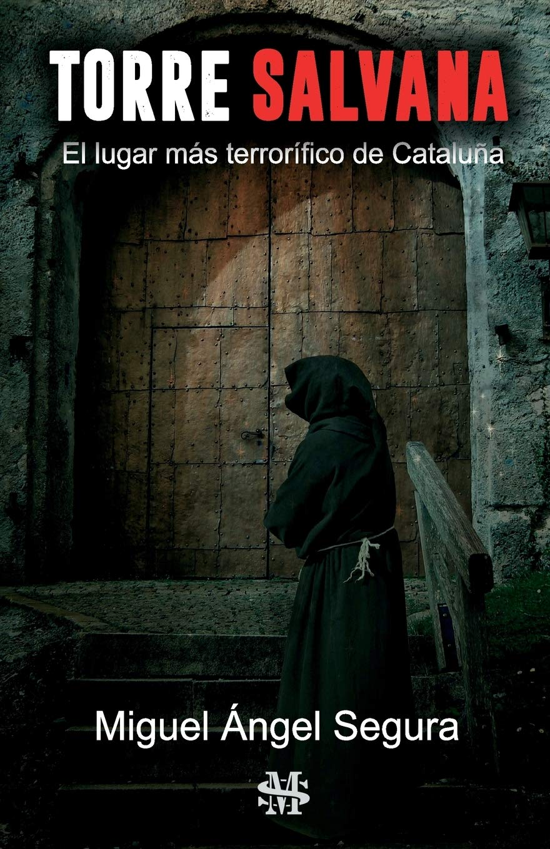 Torre Salvana: El lugar más terrorífico de Cataluña: Amazon ...