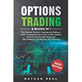 Options Trading: 6 in 1: The Ultimate Guide to Investing and Making a Profit | Successfully Learn How to Get a Passive Income