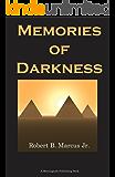 Memories of Darkness
