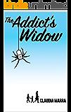 The Addict's Widow
