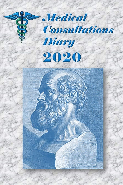 Medical Consultations Diary 2020: Dr. Antonio J. GONZÁLEZ ...
