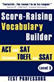 Score-Raising Vocabulary Builder for ACT and SAT