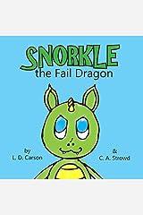 Snorkle the Fail Dragon Paperback