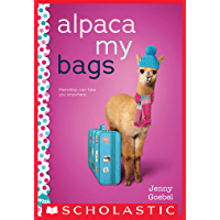 Alpaca My Bags: A Wish Novel
