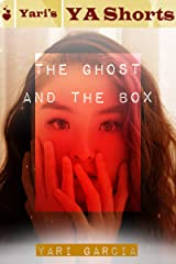 The Ghost and the Box: Yari's YA Shorts Kindle Edition