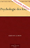 Psychologie des foules (Annotated)