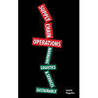 SUPPLY CHAIN OPERATIONS: Managing Supply Chain Logistics & Supply Chain Services Sustainably