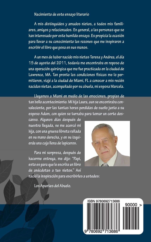 Los Apuntes del Abuelo (Spanish Edition): Mamerto De Jesus Santos Jimenez: 9780692713686: Amazon.com: Books