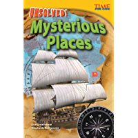Unsolved! Mysterious Places (TIME FOR KIDS® Nonfiction Readers)