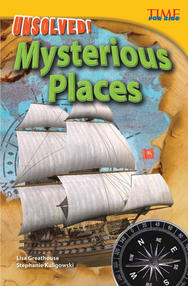 Unsolved! Mysterious Places (TIME FOR KIDS® Nonfiction Readers) Paperback – July 1, 2012 Teacher Created Materials 1433348284 15828 History - Middle East