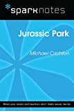 Jurassic Park (SparkNotes Literature Guide) (SparkNotes Literature Guide Series)