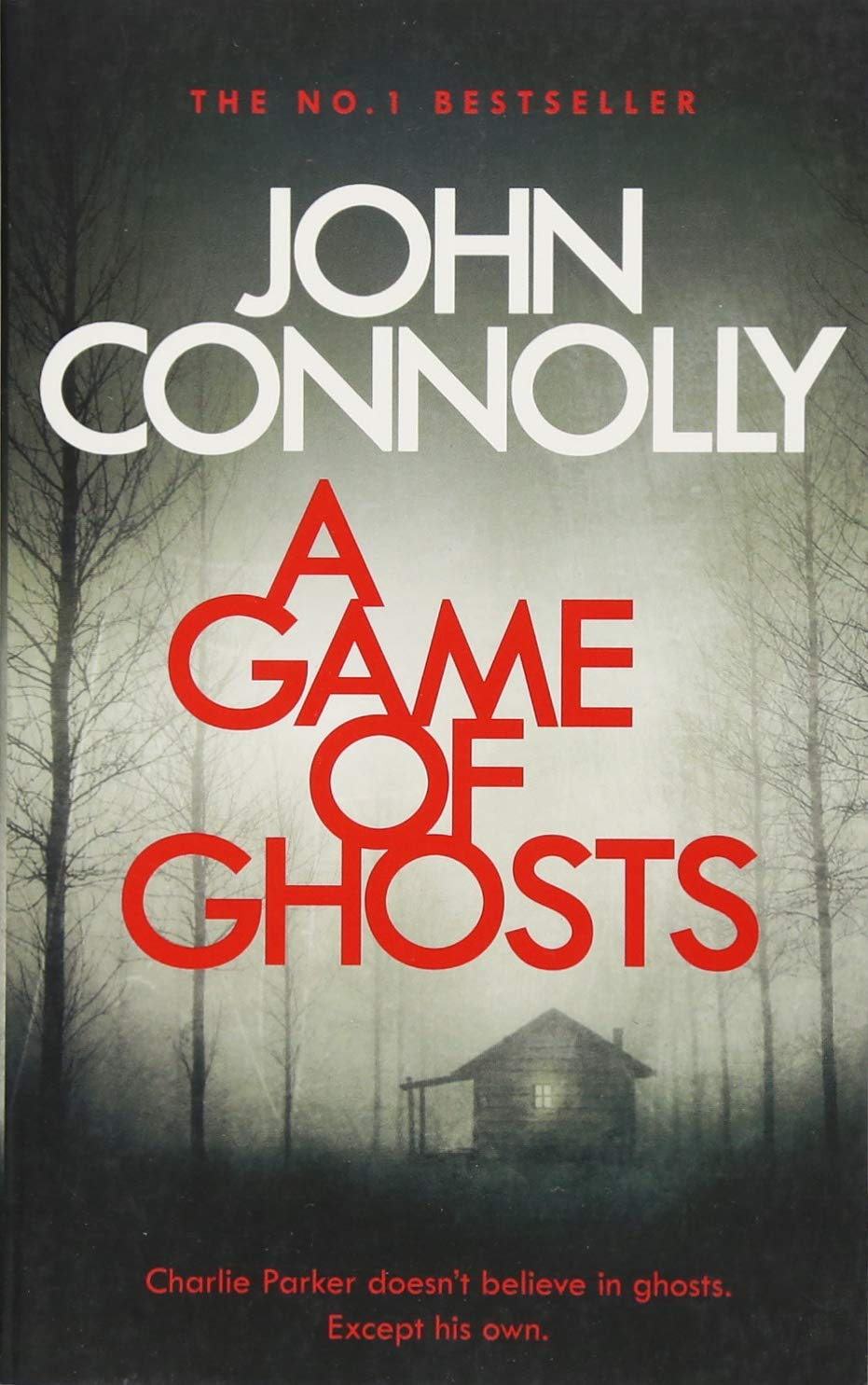 Buy A Game of Ghosts: A Charlie Parker Thriller: 15. From the No. 1  Bestselling Author of A Time of Torment Book Online at Low Prices in India  | A Game of ...