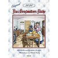 Aus Großmutters Küche 2020: Wandkalender mit Rezepten und nostalgischen Bildern. Küchenkalender DIN A3 mit Foliendeckblatt.