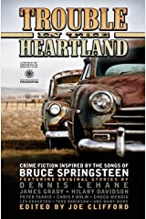 Trouble in the Heartland: Crime Fiction Based on the Songs of Bruce Springsteen Paperback