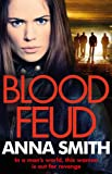 Blood Feud: The gritty fast-paced gangster thriller that's got readers gripped! (Kerry Casey)