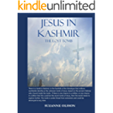 Jesus in Kashmir: The Lost Tomb- A G