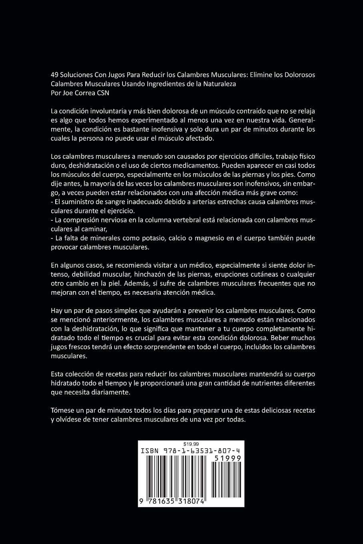 49 Soluciones Con Jugos Para Reducir Los Calambres Musculares: Elimine Los Dolorosos Calambres Musculares Usando Ingredientes de la Naturaleza (Spanish ...