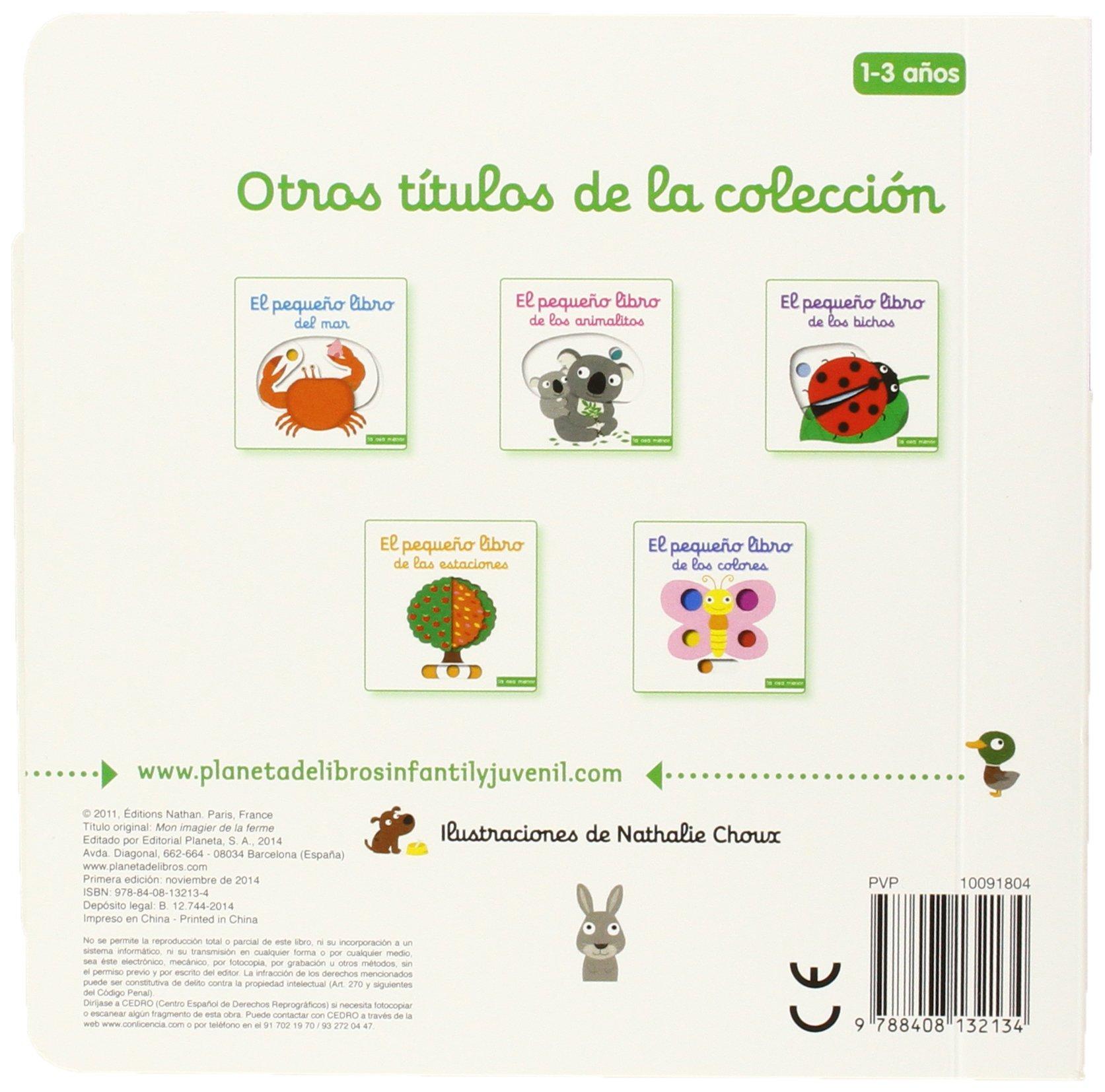El pequeño libro de la granja Libros con solapas y lengüetas: Amazon.es:  Nathalie Choux: Libros