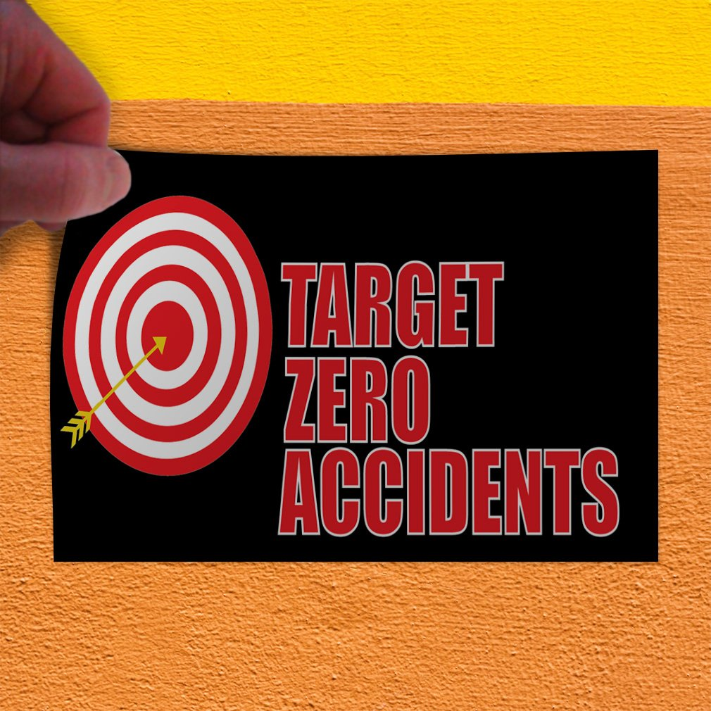 Decal Sticker Multiple Sizes Target Zero Accidents #1 Style C Business Zero Outdoor Store Sign Black Set of 5 27inx18in