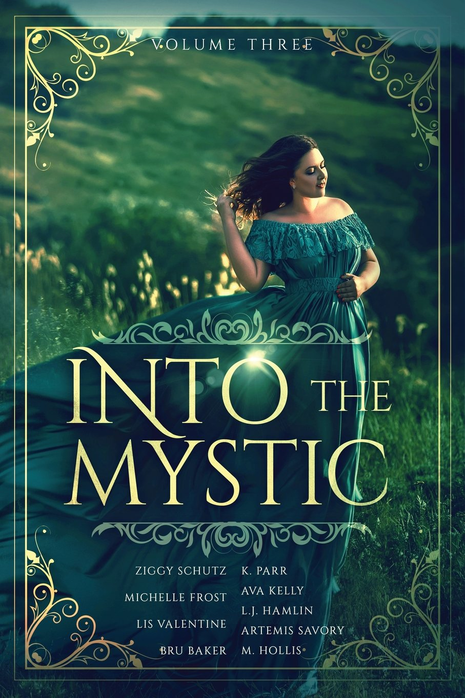 Into the Mystic, Volume Three pdf