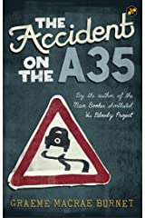 The Accident on the A35 [Paperback] Graeme Macrae Burnet, mystery, fiction, detective Paperback