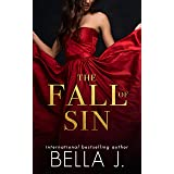 The Fall of Sin: A Billionaire Enemies to Lovers Romance (Sins of Saint Trilogy Book 2)
