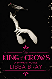 The King of Crows: The Diviners 4