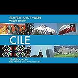 CILE - viaggi e pensieri (SeBookGO Vol. 1)