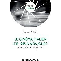 Le cinéma italien de 1945 à nos jours - 4e éd.