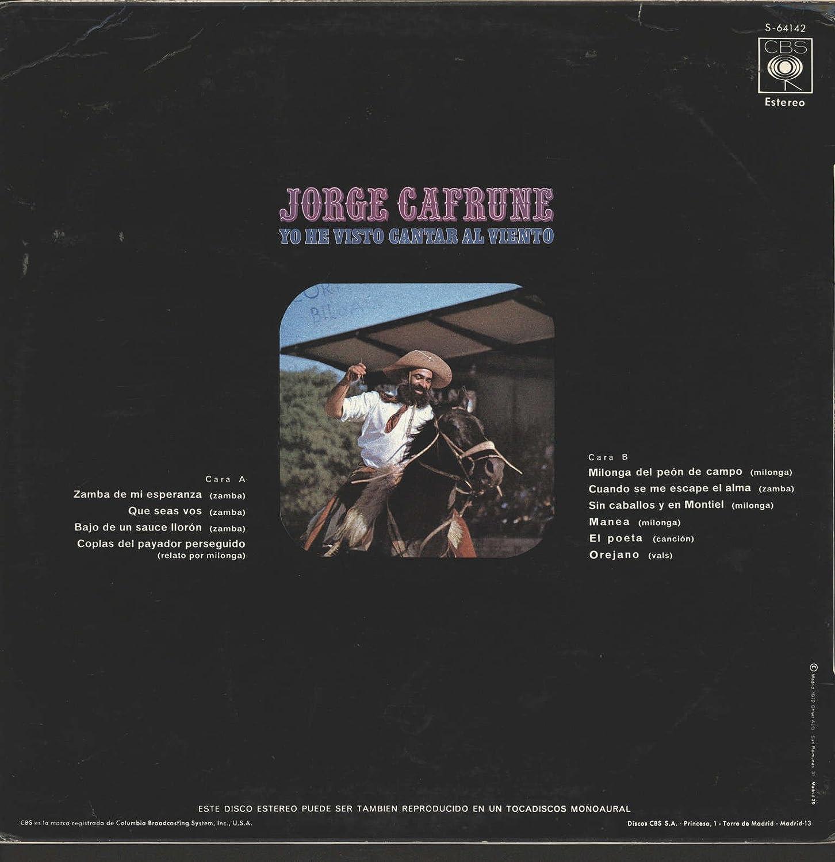 Yo He Visto Cantar Al Viento: Jorge Cafrune: Amazon.es: Música