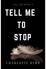 Tell me to stop Kindle Edition