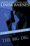 The Big Dig (The Carlotta Carlyle Mysteries Book 9)