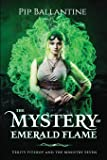 The Mystery of Emerald Flame (Verity Fitzroy and the Ministry Seven) (Volume 2)
