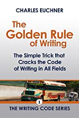 The Golden Rule of Writing (The Writing Code Series Book 1) Kindle Edition