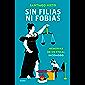 Sin filias ni fobias: Memorias de un fiscal incómodo