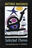 Antonio Machado - Selected Poems
