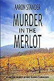 Murder in the Merlot (Ray Elkins Thrillers)