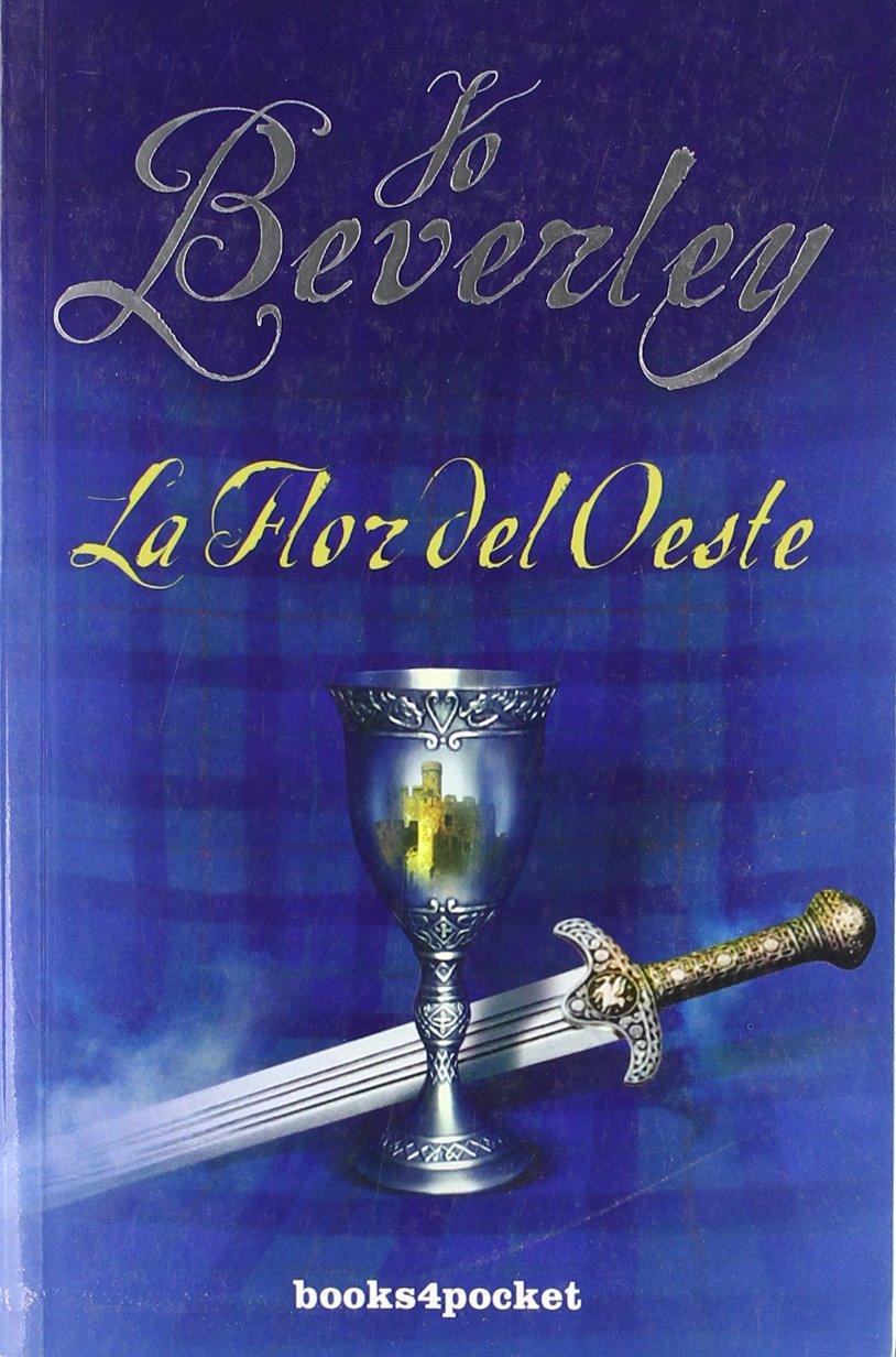 Flor Del Oeste (spanish Edition): Jo Beverley: 9788492516766: Amazon:  Books