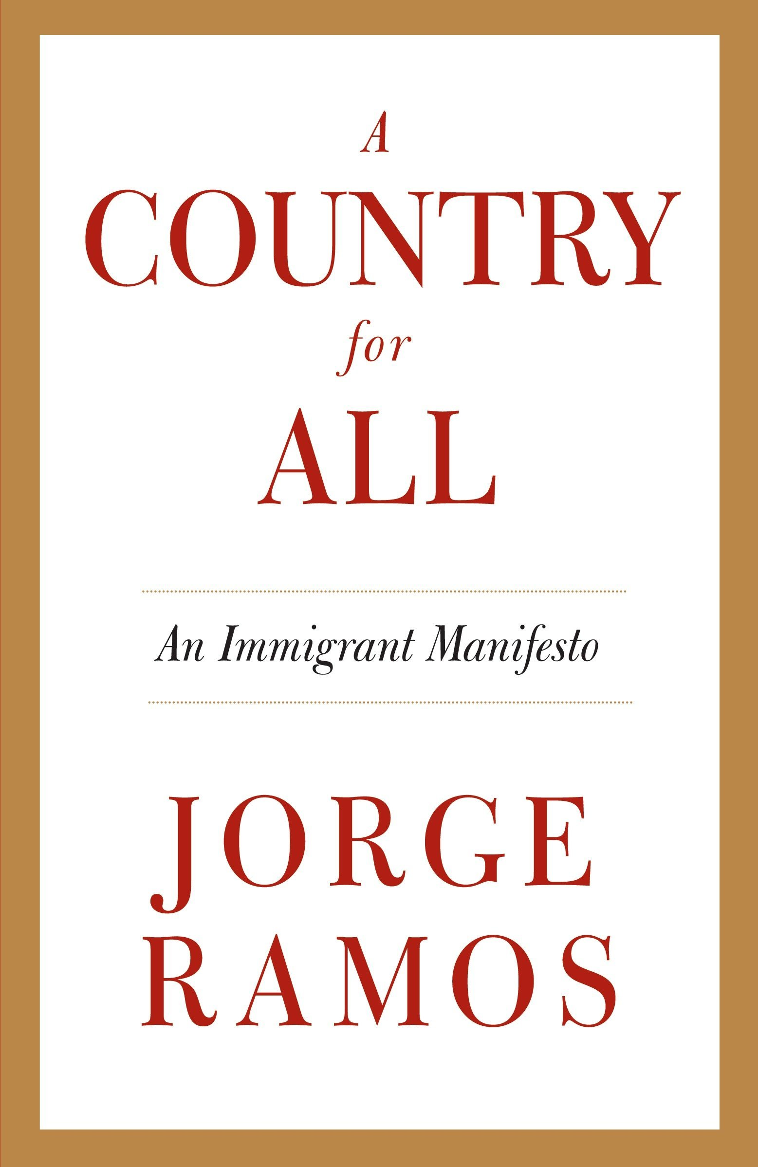 A Country for All: An Immigrant Manifesto ebook