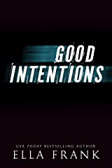 Good Intentions (Intentions Duet Book 2) Kindle Edition